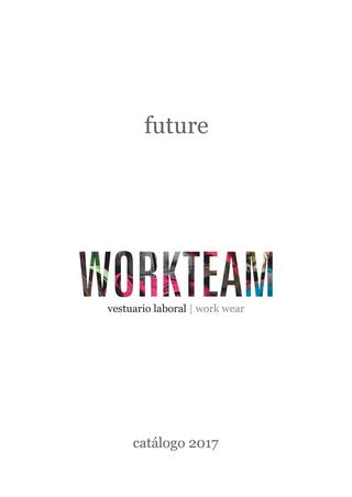 Workteam Future 2017